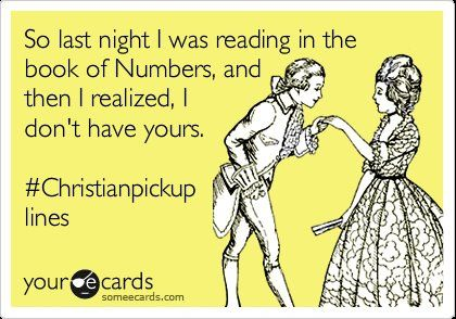 Christian pick up lines-funny