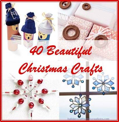 40 Christmas crafts — fun for kids, teens, and adults