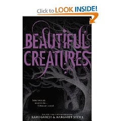 """Ceautiful Creatures"" by Kami Garcia and Margaret Stohl."