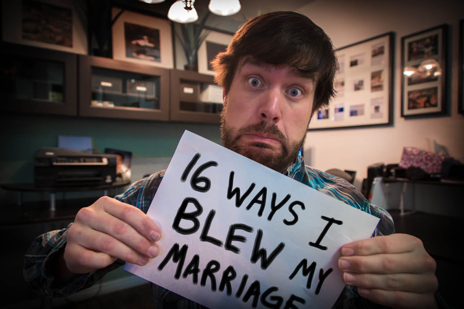 16 Ways Blew My Marriage: Cute and a good reminder. He's got some good insig