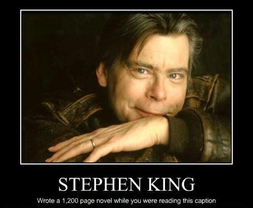 Demotivational Stephen King #stephen #king stephen-king-books