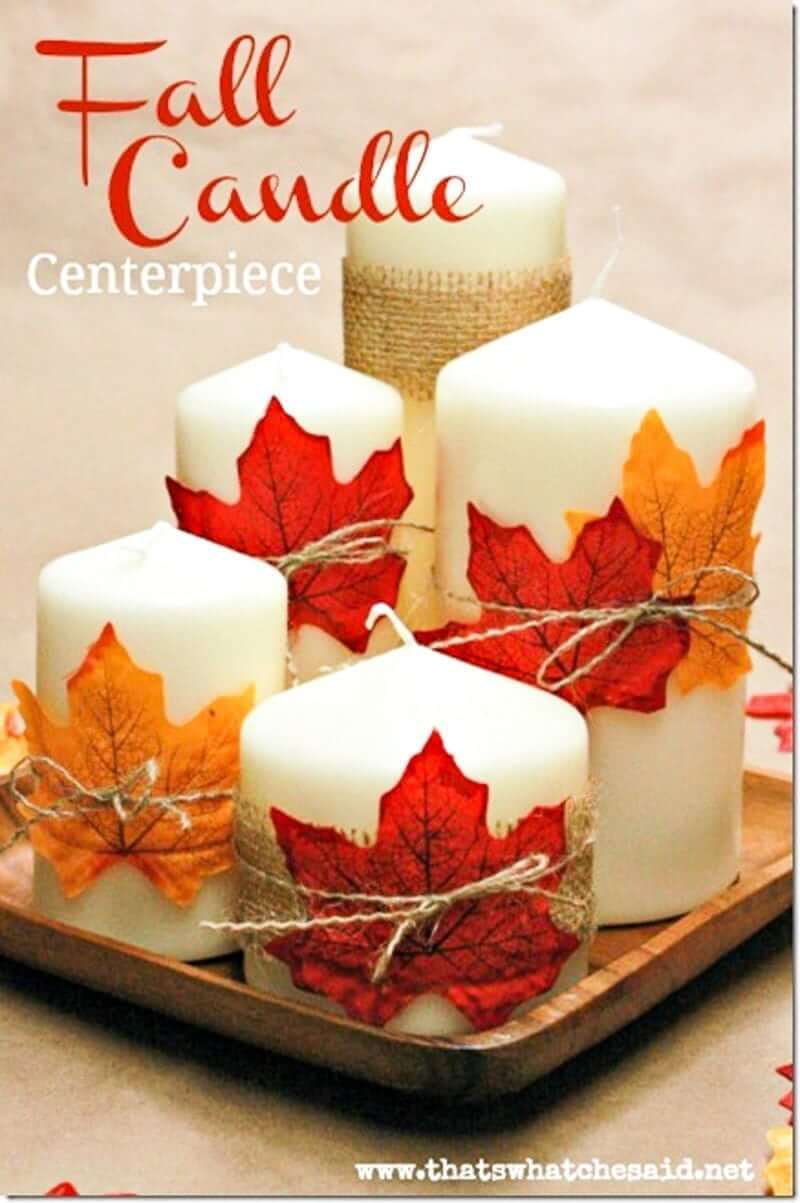 Fall Candle Centerpiece -   HOME DECORATIONS WITH FALL LEAVES