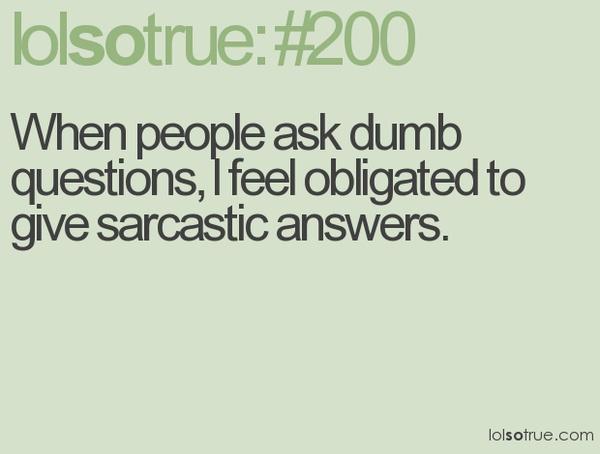 sarcasm :)