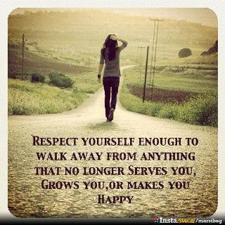 Respect yourself enough…
