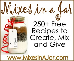 Mixes in a Jar 250+ recipes