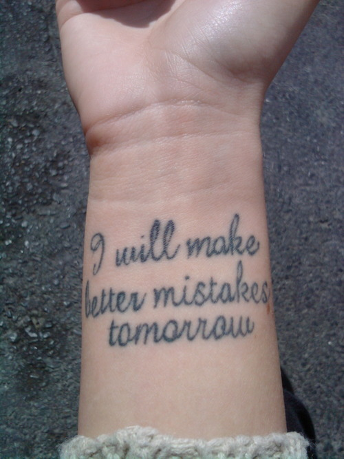 a reminder to always learn from your never ending mistakes in life ♥