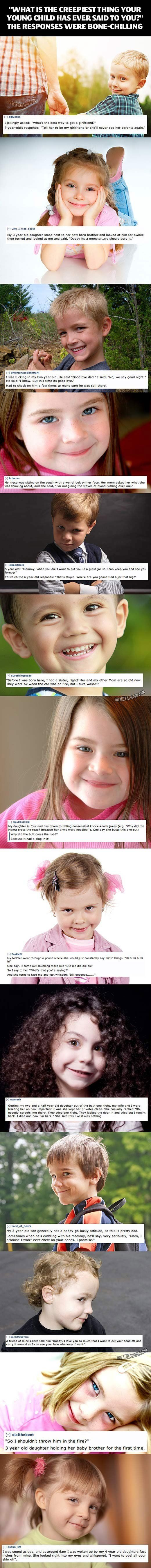 Creepy things kids say to their parents …